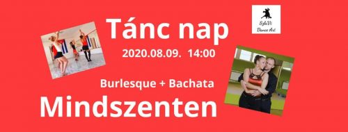 Mindszent bachata, burlesque, 2020-08-09