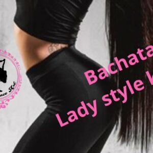 Lady style sensual bachata kuruzs 2020. szeptember